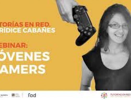 """Webinar """"Jóvenes Gamers"""". Eurídice Cabañes"""